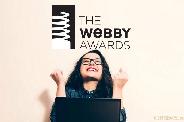 Webby Awards Winners Told - McSTREAMY.COM
