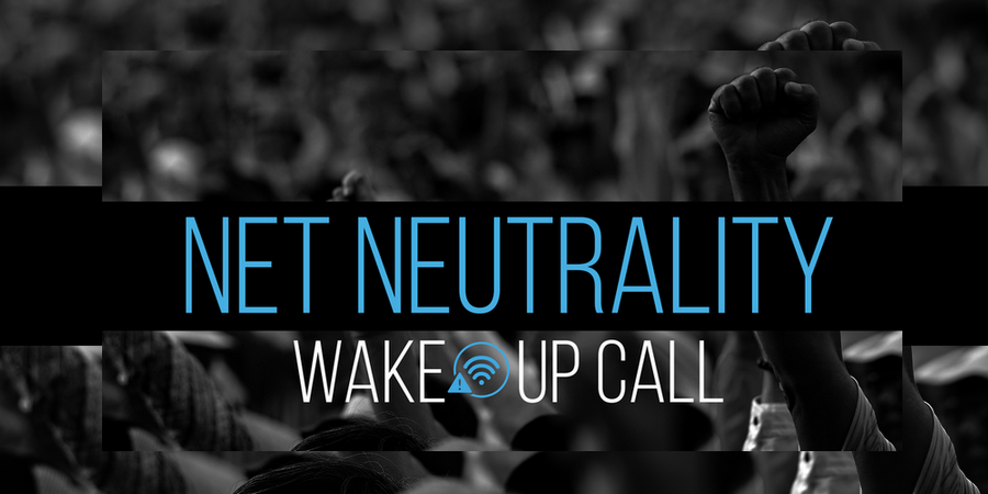 net-neutrality_wake-up-call-b_900x450