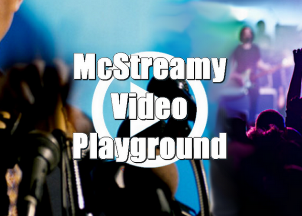 View Videos Recommended and Shared by the McStreamy Staff.