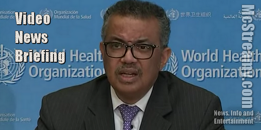 World Health Organization Reports On Coronavirus Epidemic. Click/Tap to watch.